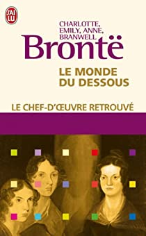 Le monde du dessous par Brontë