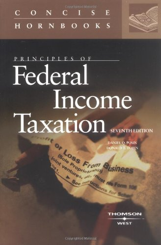 Principles of Federal Income Taxation, The Concise Hornbook Series