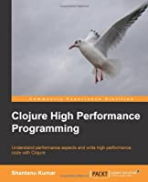 Clojure High Performance Programming Front Cover