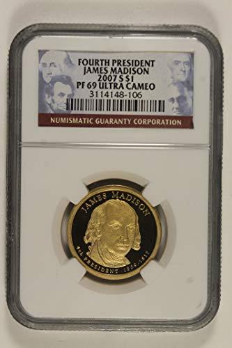 2007 S James Madison Presidential Commemorative Dollar PF69 Ultra Cameo NGC