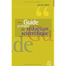 GUIDE PRATIQUE DE LA RÉDACTION SCIENTIFIQUE (LE)