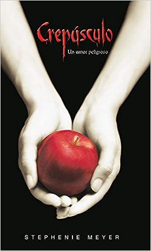Crepusculo: Un Amor Peligroso = Twilight La Saga Crepusculo / Twilight  Saga: Amazon.es: Meyer, Stephenie: Libros