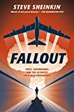 Fallout: Spies, Superbombs, and the Ultimate Cold
