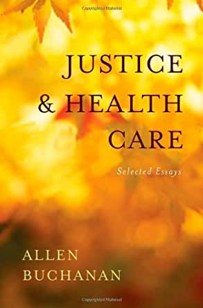 Politics health and health care selected essays