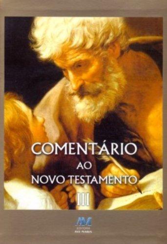 Comentário ao Novo Testamento: Tomo III
