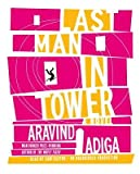 img - for Last Man in Tower   [LAST MAN IN TOWER 13D] [Compact Disc] book / textbook / text book