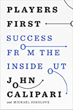Players First: Success from the Inside Out