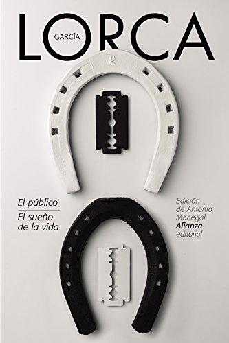El publico. El sueno de la vida (Spanish Edition)