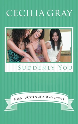 Download Suddenly You (The Jane Austen Academy) (Volume 4) pdf