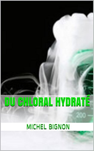 Du chloral hydraté (French Edition)