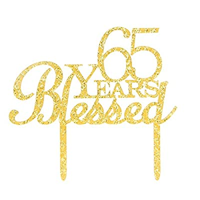 65 Years Blessed Cake Topper, Glitter Gold 65th Birthday / Wedding Anniversary Party Cake Topper Decoration