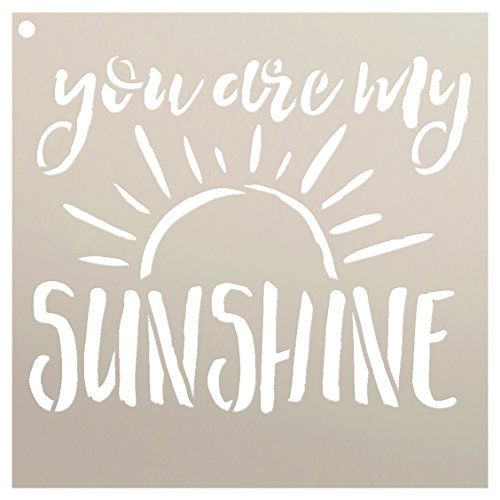 You Are My Sunshine Stencil (You are My Sunshine Stencil by StudioR12 | Reusable Mylar Template | Painting, Chalk, Mixed Media | Use This for DIY Home Decor - STCL1513 | Multiple (7