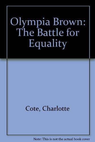 olympia-brown-the-battle-for-equality