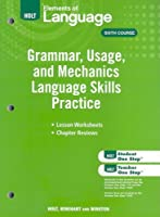 Elements of Language: Grammar Usage and Mechanics Language Skills Practice Grade 12
