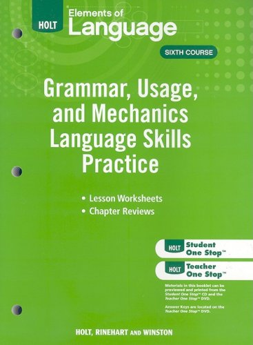 Elements of Language: Grammar Usage and Mechanics Language Skills Practice Grade 12