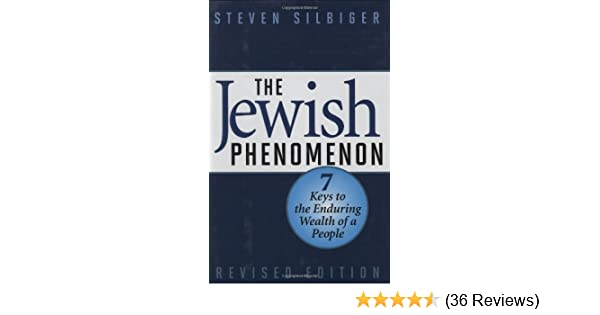 The jewish phenomenon seven keys to the enduring wealth of a people 41rchrsiblsr600315piwhitestripbottomleft035pistarratingfourandhalfbottomleft360 6sr600315za36 reviews445291400400arial12400 fandeluxe Gallery