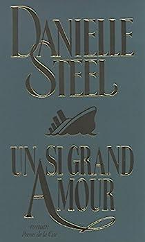 Un si grand amour par Steel