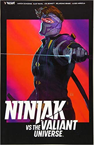 Ninjak vs. the Valiant Universe: Aaron Schoenke, Eliot Rahal ...