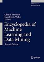 Encyclopedia of Machine Learning and Data Mining, 2nd Edition Front Cover
