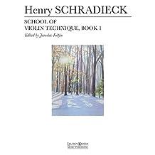 School of Violin Technique - Book 1
