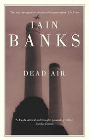 Dead Air by Banks, Iain New Edition (2003)