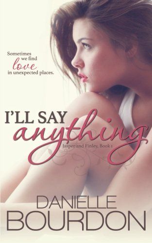 book cover of I\'ll Say Anything