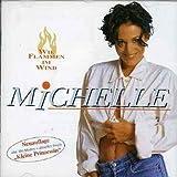 MICHELLE / WIE FLAMMEN