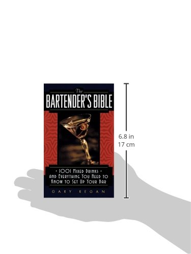 The Bartender\'s Bible: 1001 Mixed Drinks and Everything You Need to ...