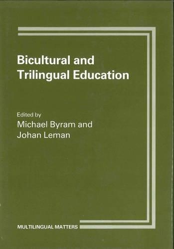 Bicultural Trilingual Educ: The Foyer Model (Multilingual Matters), Byram; Leman