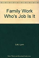 Family Work Who's Job Is It