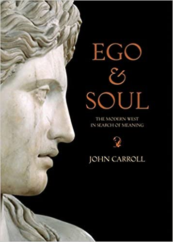 Book Ego & Soul: The Modern West in Search of Meaning