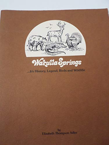 - Wakulla Springs: Its history, legend, birds and wildlife