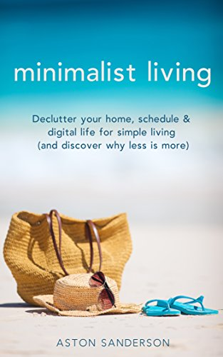 minimalist-living-declutter-your-home-schedule-digital-life-for-simple-living-and-discover-why-less-