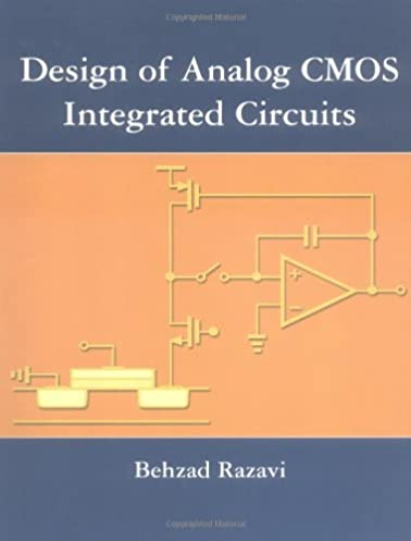 design of analog cmos integrated circuits behzad razavidesign of analog cmos integrated circuits 1st edition