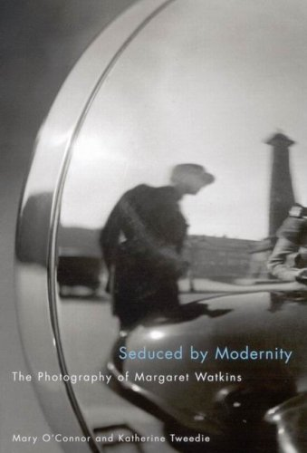 077353119X - Mary O'Connor; Katherine Tweedie: Seduced by Modernity: The Photography of Margaret Watkins - كتاب