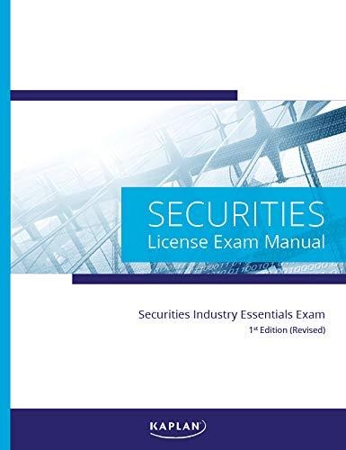 Securities Industry Essentials License Exam Manual, 1st Edition (Revised) (Shop Für Sie)