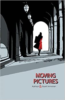 Book Moving Pictures by Kathryn Immonen (2010-06-17)