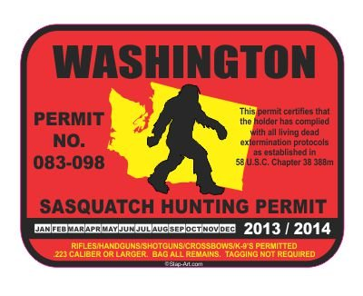 Washington Sasquatch Hunting Hunt Permit 2013/2014 funny vinyl decals bumper stickers