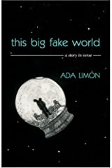 This Big Fake World: A Story in Verse (Pearl Poetry Prize Series) Paperback