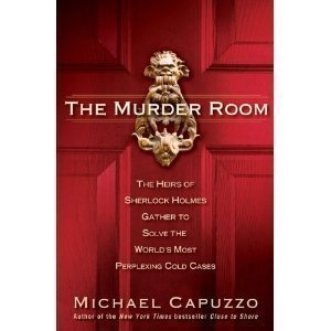 Download Michael Capuzzo'sThe Murder Room: The Heirs of Sherlock Holmes Gather to Solve the World's Most Perplexing Cold Cases [Hardcover](2010) PDF