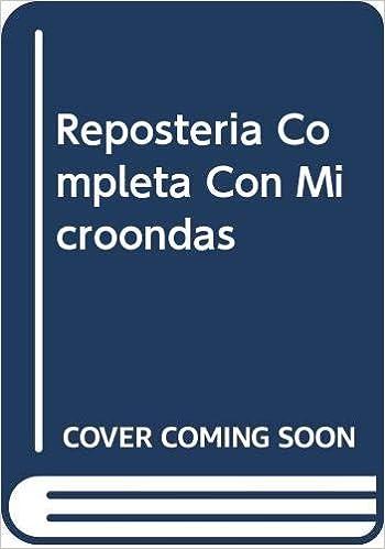 Reposteria completa con microondas: Amazon.es: Academia de La ...