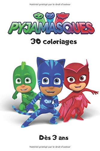Amazon Fr Pyjamasques 30 Coloriages Des 3 Ans Scaarfake Edition Livres