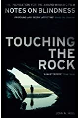 Touching the Rock: An Experience of Blindness Paperback