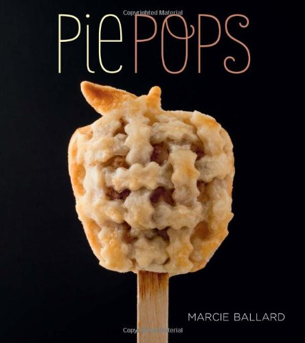 Pie Pops by Marcie Ballard