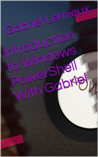 Introduction to Windows PowerShell With Gabriel Pdf