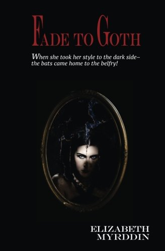 Fade To Goth (Naked Eye) (Volume 2)