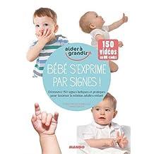 Bébé s'exprime par signes!