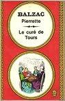 Pierrette - Le curé de Tours par Balzac Honoré de