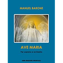 AVE MARIA: Per Soprano e Orchestra (Italian Edition)
