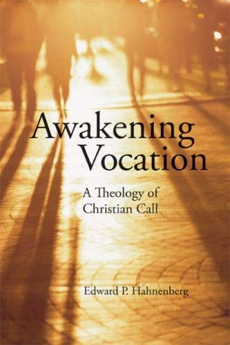 Awakening Vocation: A Theology of Christian Call ebook
